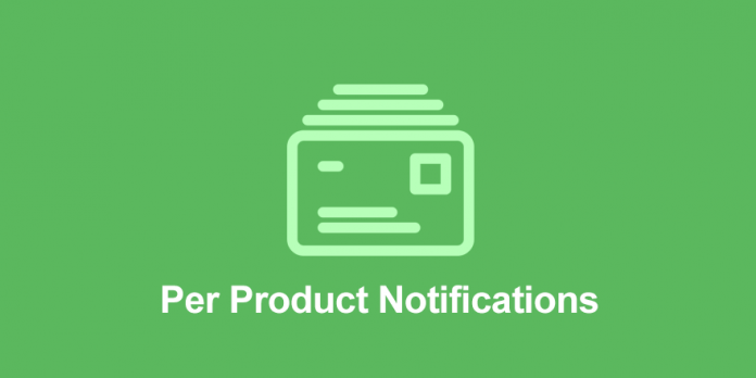 EASY DIGITAL DOWNLOADS PER PRODUCT NOTIFICATIONS ADDON