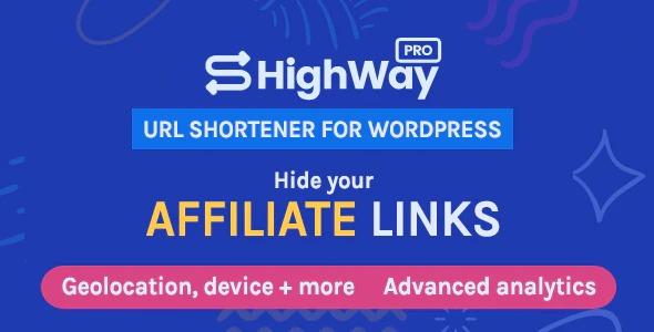 HighWayPro - URL Shortener & Link Cloaker for WordPress
