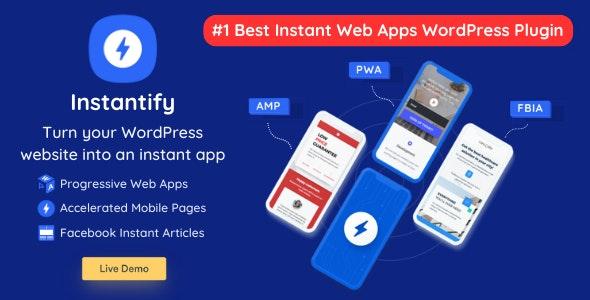 Instantify PWA & Google AMP & Facebook Plugin WordPress