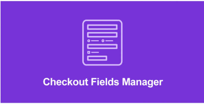 CHECKOUT FIELDS MANAGER ADDON