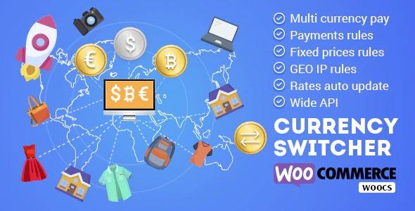 WOOCS - WooCommerce Currency Switcher - WooCommerce Multi Currency and WooCommerce Multi Pay
