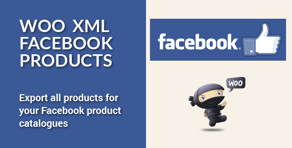 Woo XML Facebook Products - WooCommerce