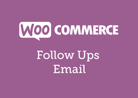 WooCommerce Follow Ups Email