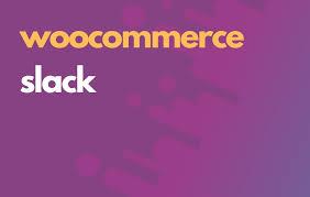 WooCommerce Slack Free Download
